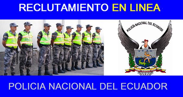 Reclutamiento en l nea julio 2017 polic a nacional for Ministerio del interior policia nacional del ecuador